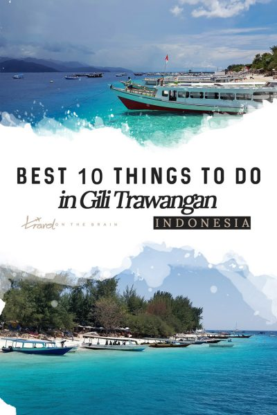 Best 10 Things to Do in Gili Trawangan