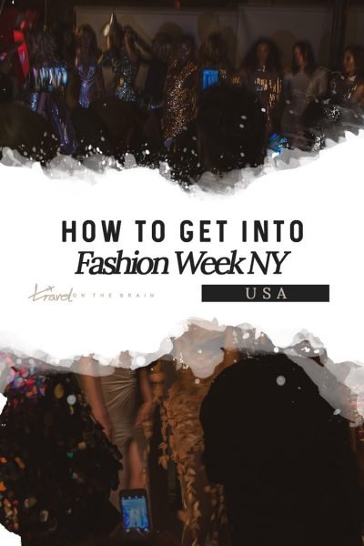 How to Get into Fashion Week NY – NYFW Tickets