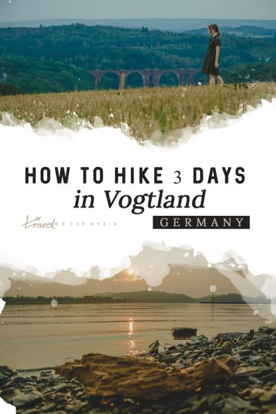 How to Hike 3 Days in Vogtland, Germany – Vogtland Panorama Trail
