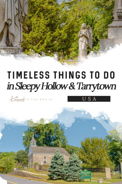 Timeless Sleepy Hollow & Tarrytown, NY Things to Do