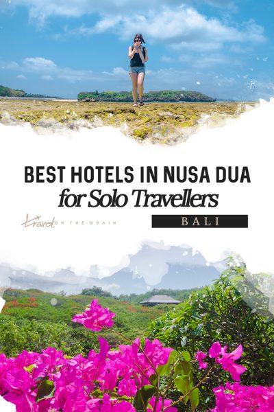 Best Hotels in Nusa Dua for Solo Travellers