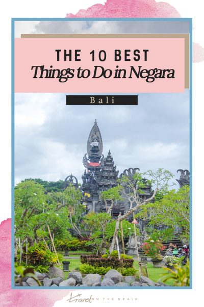 The 10 Best Things to Do in Negara, Bali