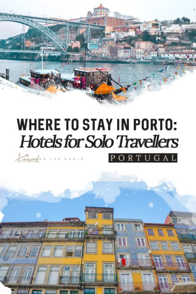 Where to Stay in Porto – Selected Hotels for Solo Travellers