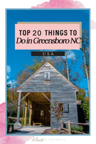 Top 20 Things to Do in Greensboro NC