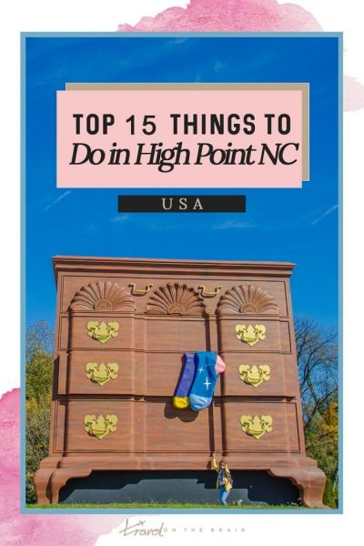 15 Things to Do in High Point NC