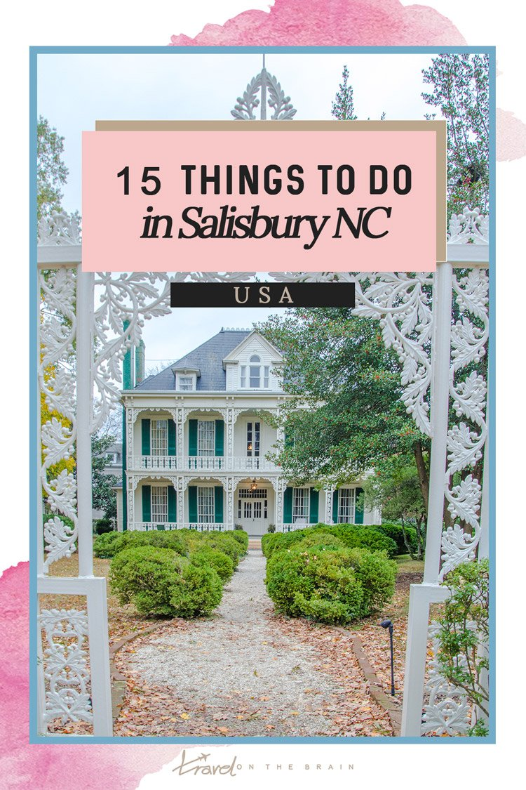 15 Things to See in Salisbury NC