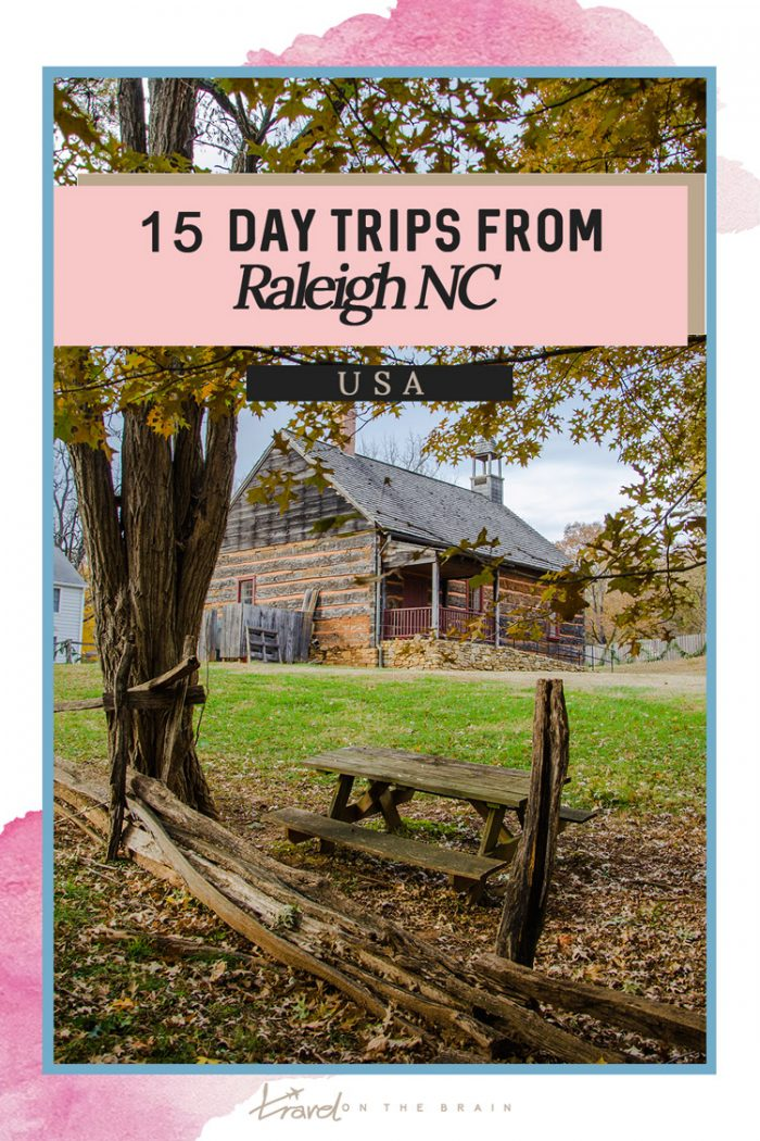 15 Day Trips from Raleigh – Scenic Weekend Getaways from Raleigh NC