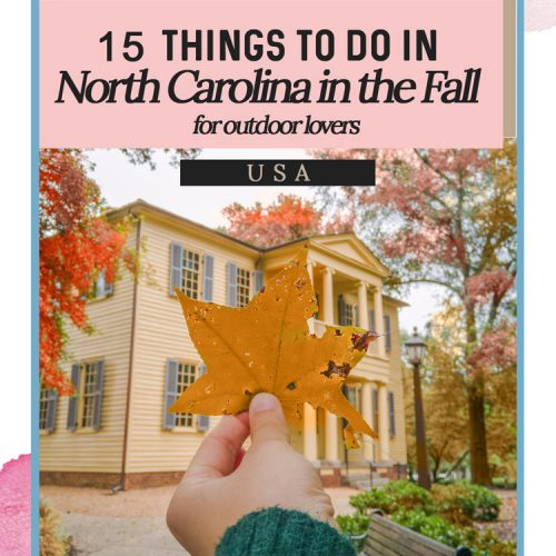 15 Things to Do in North Carolina in the Fall for Outdoor Enthusiasts