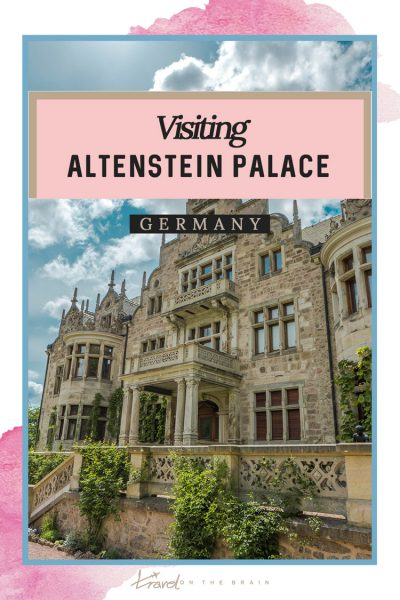 Pin: Visiting Altenstein Palace in the Thuringian Forest, Central Germany