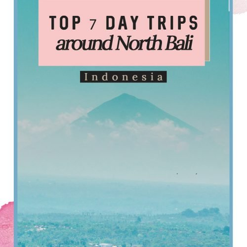 Top 7 Day Trips around North Bali