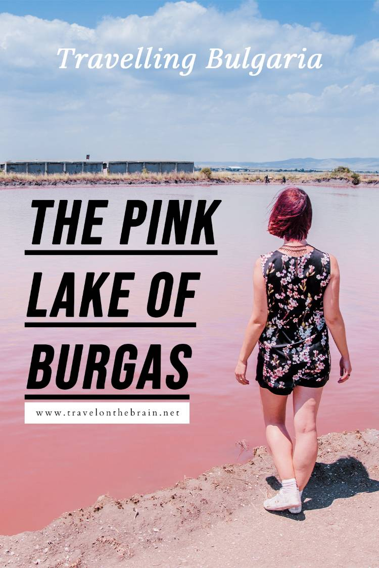 Pin: Black Sea Salt & Pink Lakes in Burgas: Bulgaria's Lake Atanasovsko