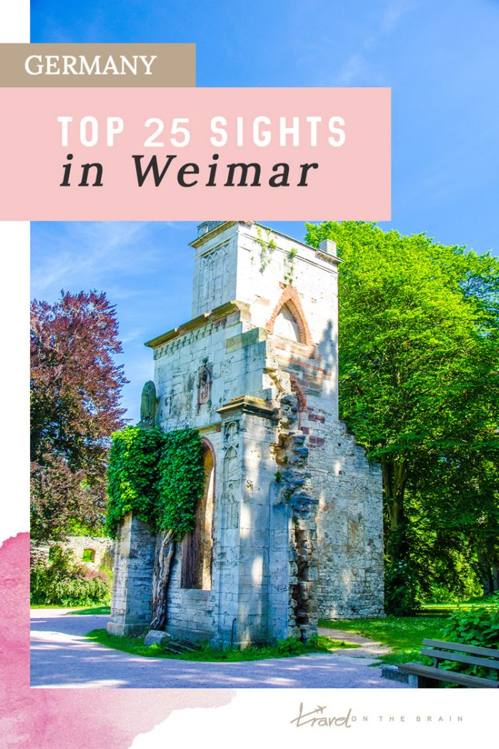 25 Ideas for What to See in Weimar, Germany
